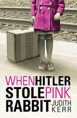When Hitler Stole Pink Rabbit de Judith Kerr