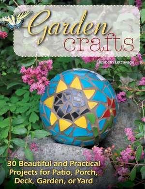 Garden Crafts de Elizabeth Letcavage