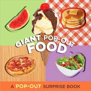 Giant Pop-out Food de Chronicle Books Staff