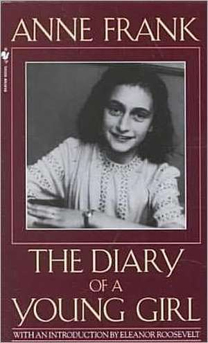 Anne Frank:  The Diary of a Young Girl de Anne Frank