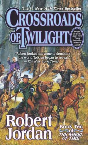 Crossroads of Twilight:  Book Ten of 'The Wheel of Time' de Robert Jordan