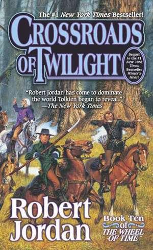 Crossroads of Twilight:  Book Ten of 'The Wheel of Time' de Robert Jordan
