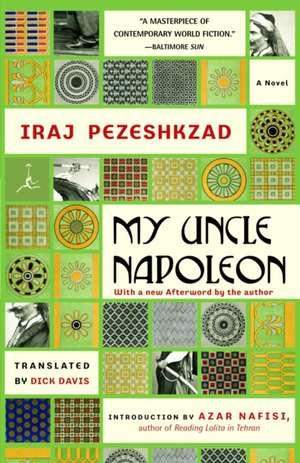 My Uncle Napoleon de Iraj Pezeshkzad