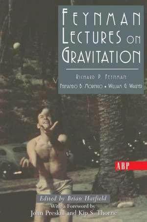 Feynman Lectures On Gravitation de Richard Feynman