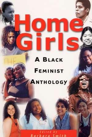 Home Girls: A Black Feminist Anthology de Barbara Smith