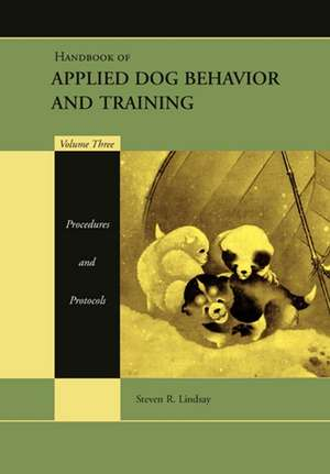 Handbook of Applied Dog Behavior and Training