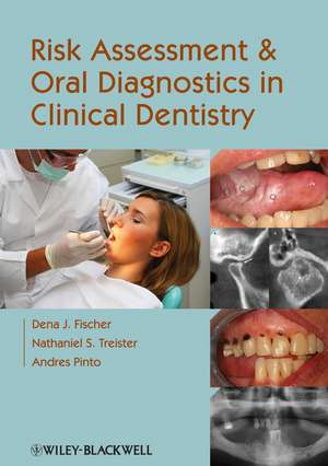 Risk Assessment and Oral Diagnostics in Clinical Dentistry
