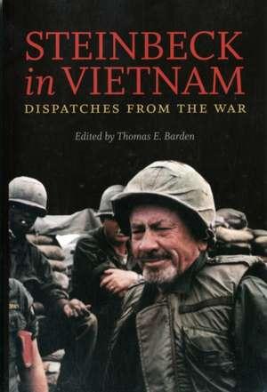 Steinbeck in Vietnam:  Dispatches from the War de John Steinbeck