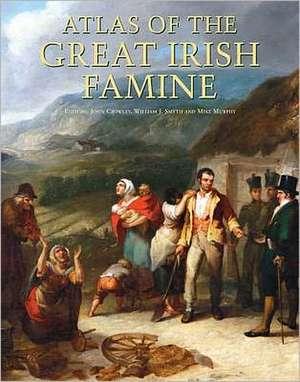 Atlas of the Great Irish Famine de John Crowley