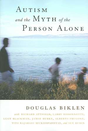 Autism and the Myth of the Person Alone imagine
