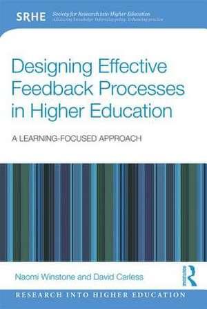 Designing Effective Feedback Processes in Higher Education de UK) Winstone, Naomi (University of Surrey