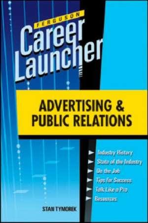 Advertising and Public Relations de Stan Tymorek