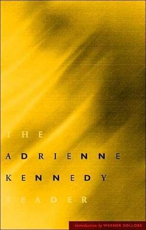 Adrienne Kennedy Reader de Adrienne Kennedy