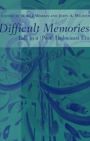 Difficult Memories de Marla Morris