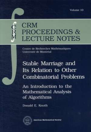 Stable Marriage and Its Relation to Other Combinatorial Problems imagine
