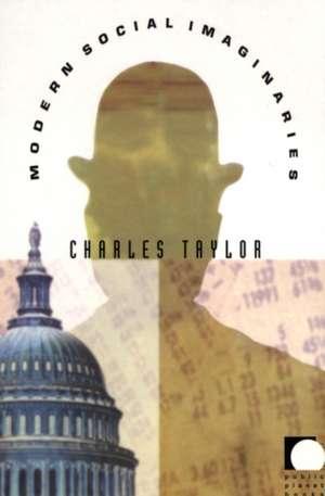 Modern Social Imaginaries de Charles Taylor