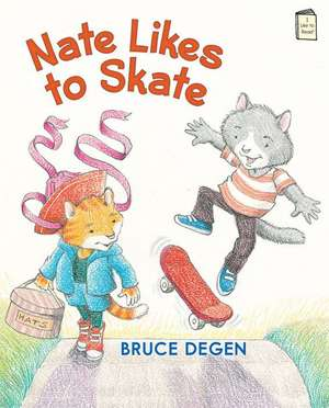 Nate Likes to Skate de Bruce Degen