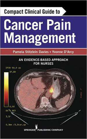Compact Clinical Guide to Cancer Pain Management