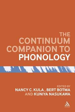 The Bloomsbury Companion to Phonology de Dr Nancy C. Kula