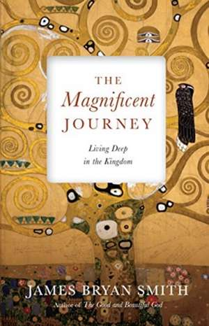 The Magnificent Journey de James Bryan Smith