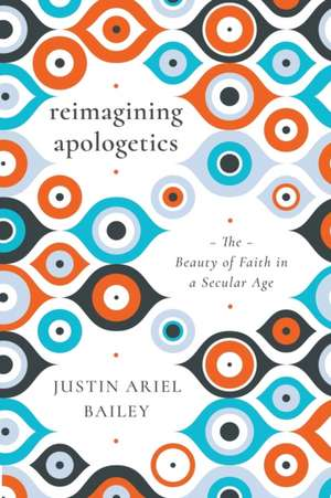 Reimagining Apologetics imagine