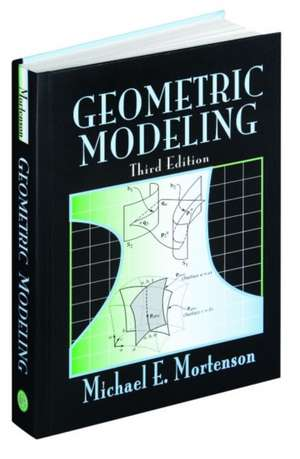 Geometric Modeling de Michael E. Mortensen