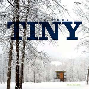 Tiny Houses de Mimi Zeiger