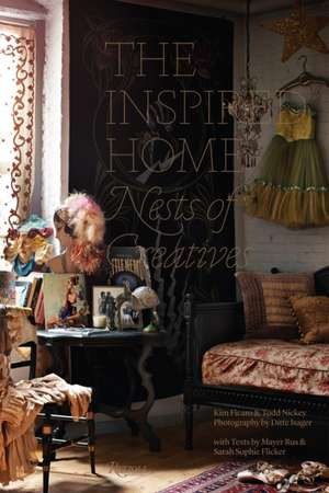 The Inspired Home:  Nests of Creatives de Mayer Rus