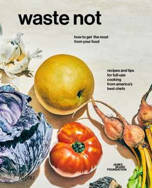 Waste Not de James Beard Foundation