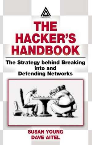 The Hacker's Handbook de  Susan Young
