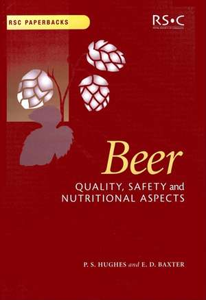 Beer:  Quality, Safety and Nutritional Aspects de E Denise Baxter