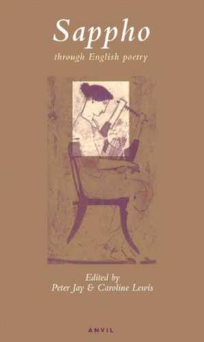 Sappho Through English Poetry de  Sappho
