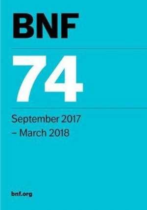BNF 74 (British National Formulary) September 2017