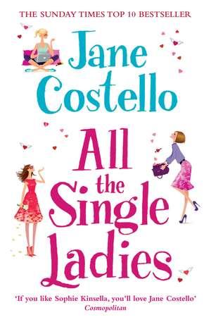 All the Single Ladies de Jane Costello