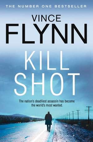 Kill Shot de Vince Flynn