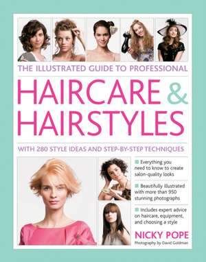 The Illustrated Guide to Professional Haircare & Hairstyles de Nicky Pope