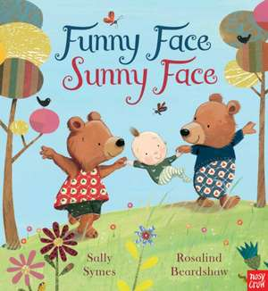 Symes, S: Funny Face, Sunny Face de Sally Symes
