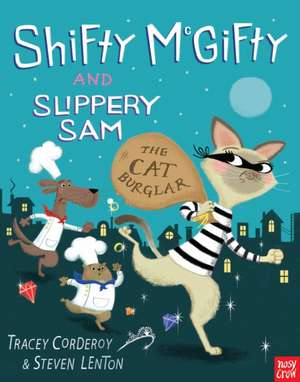 Shifty McGifty and Slippery Sam: The Cat Burglar de Tracey Corderoy