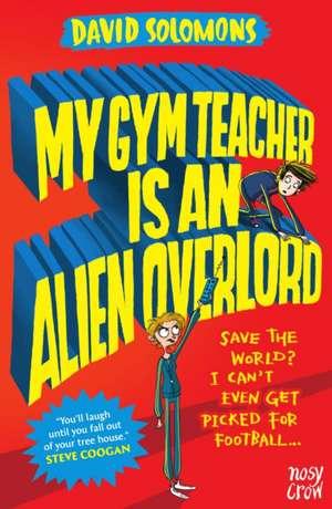 My Gym Teacher Is an Alien Overlord imagine
