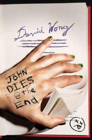 John Dies at the End de David Wong