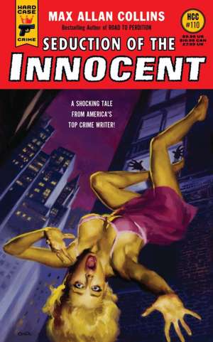Seduction of the Innocent de Max Allan Collins