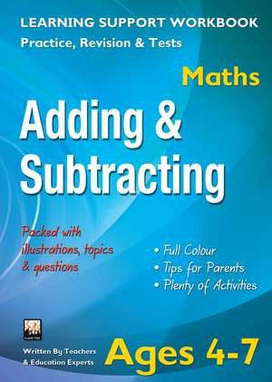 Adding & Subtracting, Ages 4–7 (Maths)