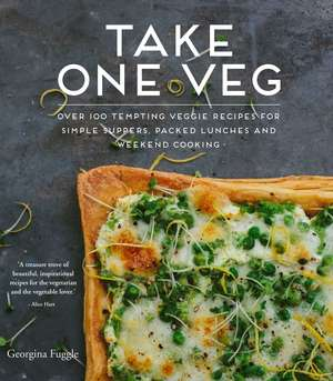 Take One Veg: Super simple recipes for meat-free meals