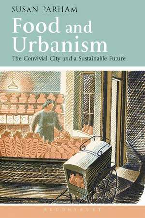Food and Urbanism
