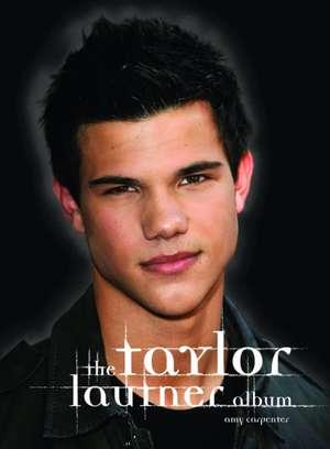 Taylor Lautner Album