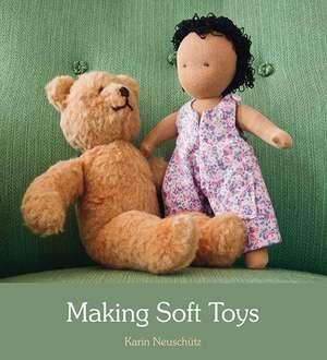 Making Soft Toys de Karin Neuschutz