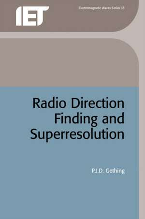Radio Direction Finding and Superresolution de Gething, P. J.