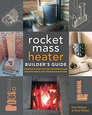 The Rocket Mass Heater Builders Guide