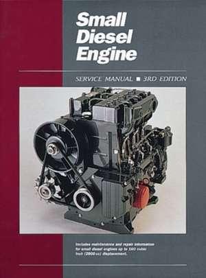 Small Diesel Engine Service Manual Ed 3 de  Penton