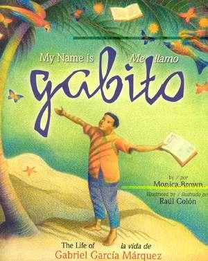 My Name Is Gabito/Me Llamo Gabito